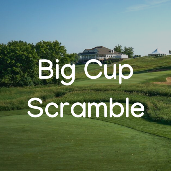 Big Cup Scramble 2019