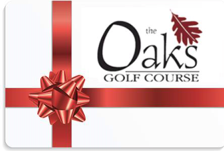 The Oaks Gift Card